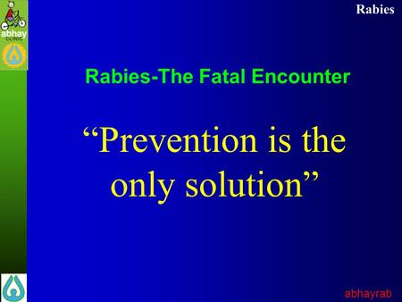 Rabies-The Fatal Encounter