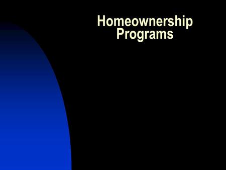 Homeownership Programs. Neighborhood Stabilization Programs (NSP) Property Requirements Property must be a vacant bank owned foreclosed property. Property.
