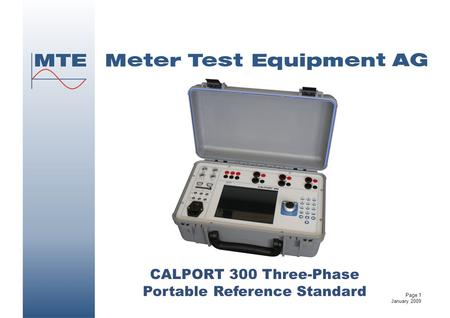 CALPORT 300 Three-Phase Portable Reference Standard Page 1 January 2009.