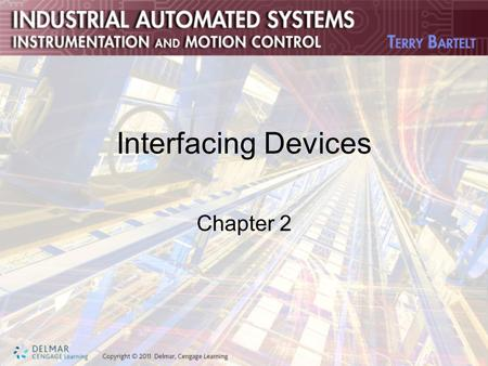 Interfacing Devices Chapter 2. Objectives Identify the schematic diagrams, describe the operations, and calculate the outputs of the comparator, inverting,