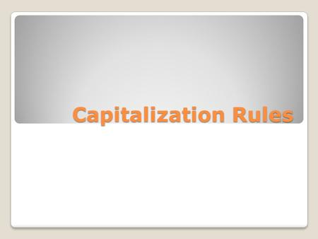 Capitalization Rules. The Standard Written Conventions 1.6 - Capitalize names of magazines, newspapers, works of art, musical compositions, organizations,
