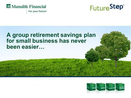 A group retirement savings plan for small business has never been easier…