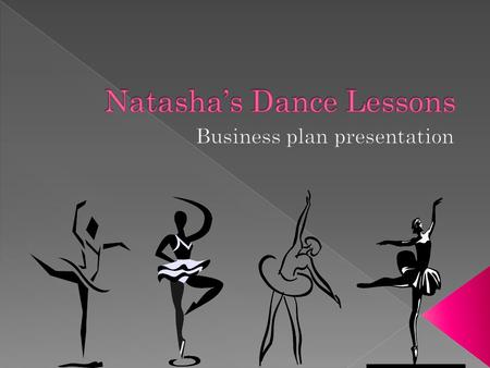 The goal of my business is to provide diverse dance classes at all levels to meet a larger variety of dancers' needs.