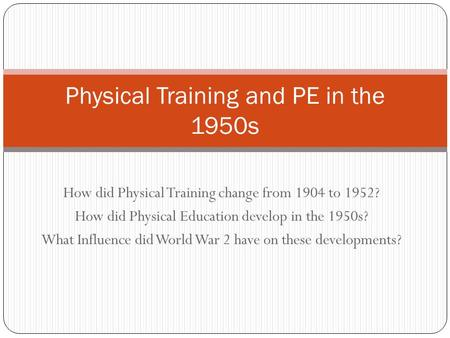 Physical Training and PE in the 1950s