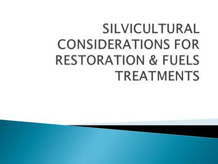  Discuss silvicultural principles related to restoration/fuels treatments  Compare conditions from the 1900 Cheesman Lake reconstruction to current.