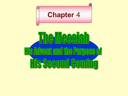 Chapter 4 Messiah Messianic expectation Jesus Christ Jesus Christ King Savior (King) Messiah.