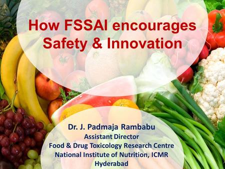 How FSSAI encourages Safety & Innovation