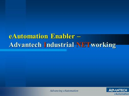 eAutomation Enabler – Advantech Industrial NETworking