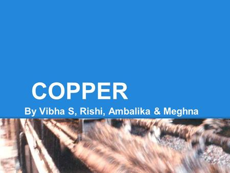 an overview of copper