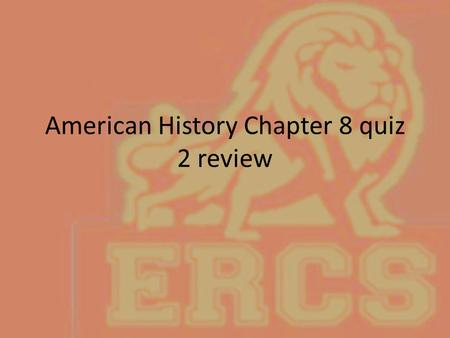 American History Chapter 8 quiz 2 review. The United States broke the Treaty of Alliance with France because – The United States had no navy – The French.