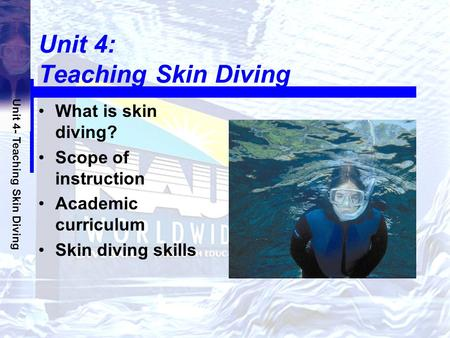 Unit 4: Teaching Skin Diving