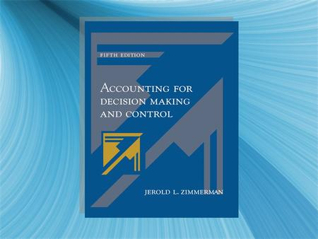 Management Accounting in a Changing Environment Chapter Fourteen.