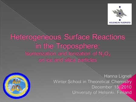  Atmosphere › Heterogeneous chemistry in the Troposphere › Importance of interface reactions: example  Our Computational Study › Methods › Model systems.