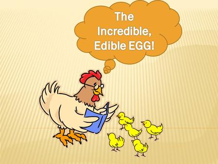 "CLICK HERE TO START TO LEARN ABOUT THE HEN!!! ( CLICK ON ""THE HEN—CHAPTER 2"" & CHAPTER 4 HISTORY)  One egg is equal to 1 ounce of lean cooked meat in."