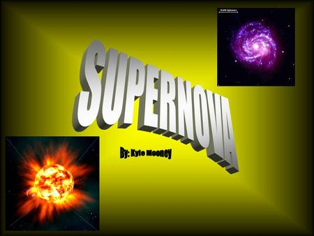 Supernova Supernovas are stars that are billions of times as bright as the sun. They become so bright because they are exploding. They don't stay as bright.