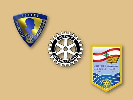 First Rotary Club in Lebanon Founded 1931 Chartered 1932.