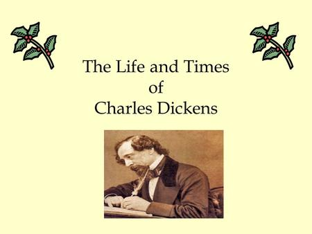 The Life and Times of Charles Dickens. Life in _________- mid 1800's to the turn of the century Class Structure in __________ England 1. Upper Class/Wealthy.