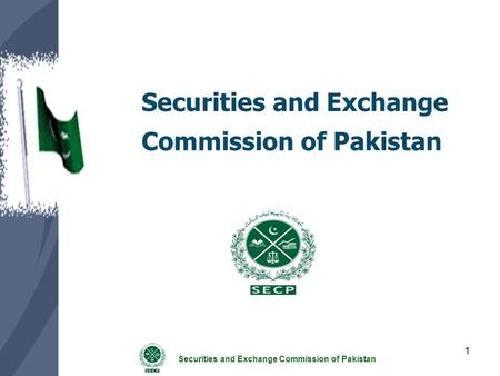 Securities and <strong>Exchange</strong> Commission of Pakistan 1.