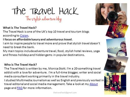 What is The Travel Hack? The Travel Hack is one of the UK's top 10 travel and tourism blogs according to Cision.Cision I focus on affordable luxury and.