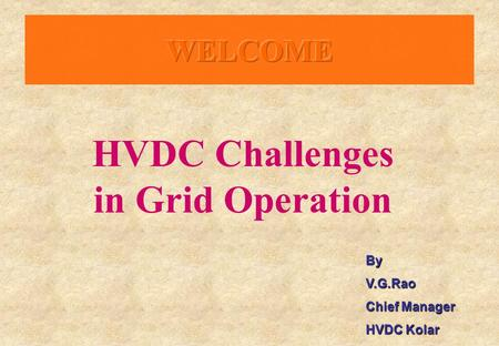HVDC Challenges in Grid Operation