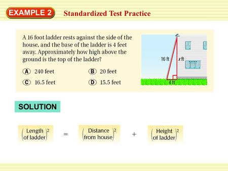 EXAMPLE 2 Standardized Test Practice SOLUTION =+.