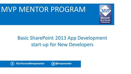 Basic SharePoint 2013 App Development start-up for New Developers