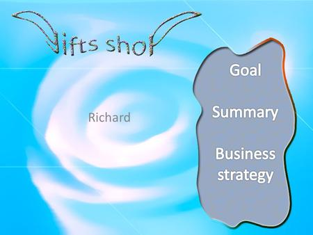 Richard. Goal To provide the special and surprising gifts to the guest and make the gifts oriental by DIY process.