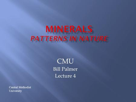 CMU Bill Palmer Lecture 4 Central Methodist University.