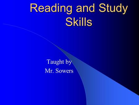 Reading and Study Skills Taught by Mr. Sowers. Contact Telephone: (913) 993-7591   Web Page: