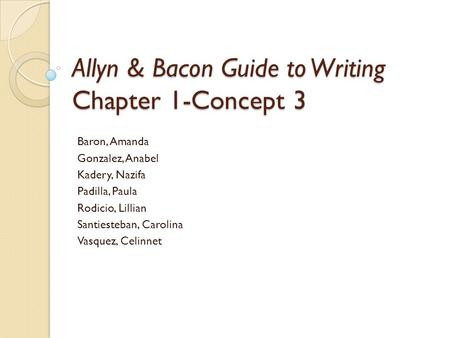 Allyn & Bacon Guide to Writing Chapter 1-Concept 3
