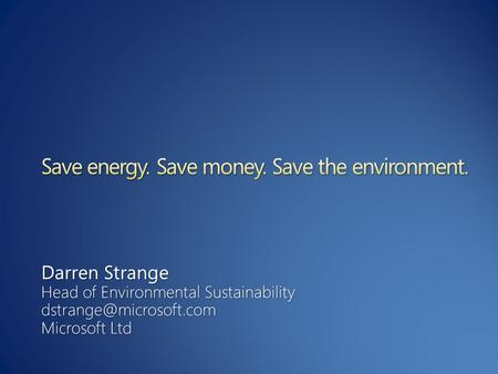 Darren Strange Head of Environmental Sustainability Microsoft Ltd.
