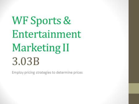 WF Sports & Entertainment Marketing II 3.03B