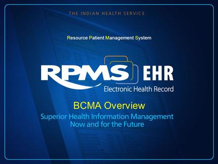 BCMA Overview Resource Patient Management System.