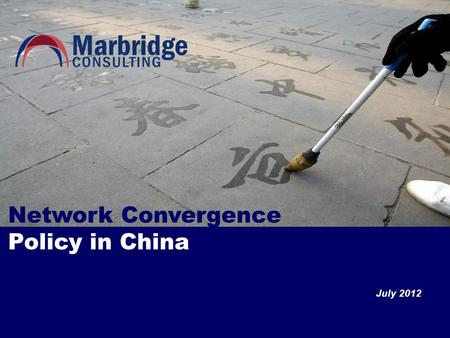 Network Convergence Policy in China July 2012. Introduction In China, the regulation and development of telecom/internet networks and broadcasting networks.