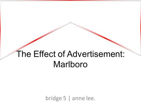 The Effect of Advertisement: Marlboro bridge 5 | anne lee.
