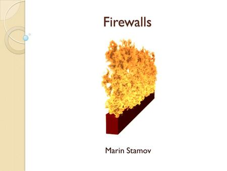 Firewalls Marin Stamov. Introduction Technological barrier designed to prevent unauthorized or unwanted communications between computer networks or hosts.