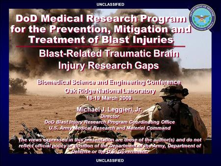 DoD Medical Research Program for the Prevention, Mitigation and Treatment of Blast Injuries UNCLASSIFIED 17-20 Nov 2008 1 of 8 DoD Medical Research Program.