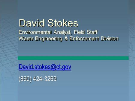 860 424 3269 david stokes environmental analyst