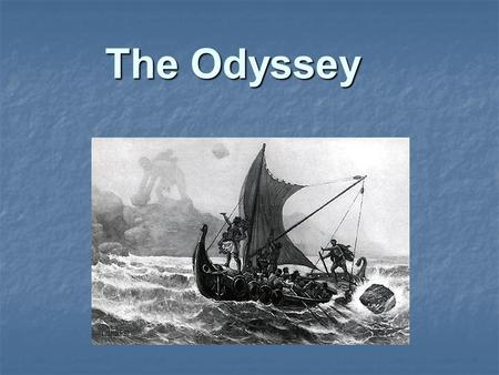 The Odyssey. Homer Greek poet who lived around 800 BC Greek poet who lived around 800 BC Was thought to be blind, but describes events as a seeing person.