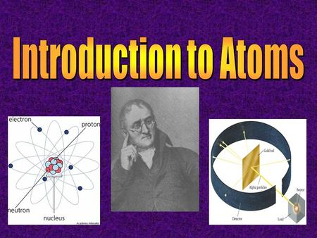 Introduction to Atoms.