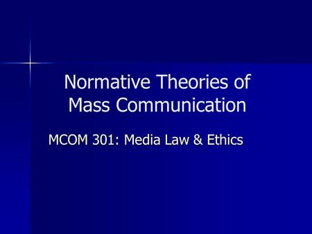 Normative Theories of Mass Communication