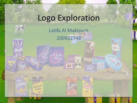 Latifa Al Maktoum 200922748 Logo Exploration. Big Idea and concept The Main idea of my company is a chocolate Factory, similar to Charlie and the chocolate.