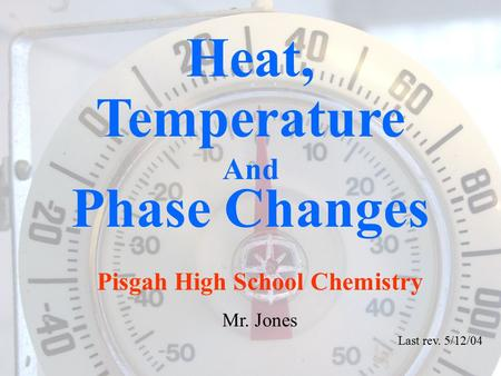Heat, Temperature Phase Changes