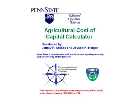 Understanding the cost of capital Agricultural businesses rely on borrowed capital for inputs, machinery, equipment, and land Managing debt capital requires.