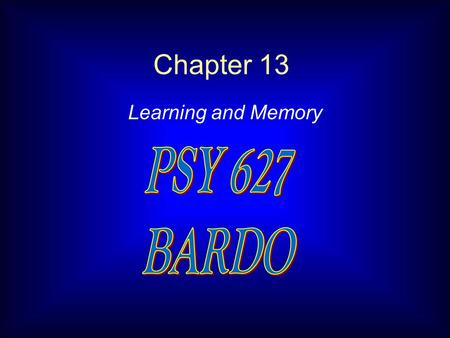 Chapter 13 Learning and Memory. SIMPLE LEARNING a. habituation b. Pavlovian learning c. instrumental learning d. biological mechanisms HIGHER ORDER COGNITION.