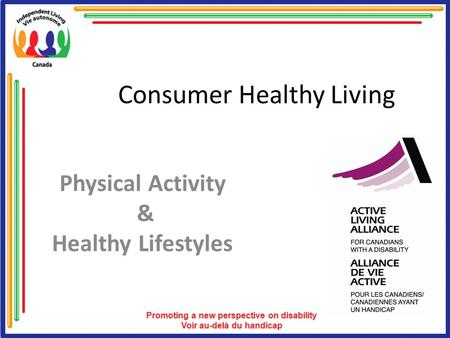 Consumer Healthy Living Physical Activity & Healthy Lifestyles.