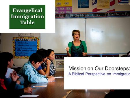 Mission on Our Doorsteps: A Biblical Perspective on Immigration.