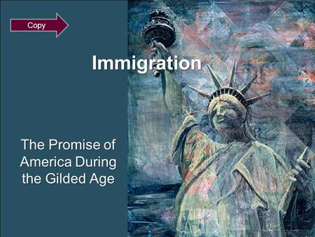 Immigration The Promise of America During the Gilded Age Copy.