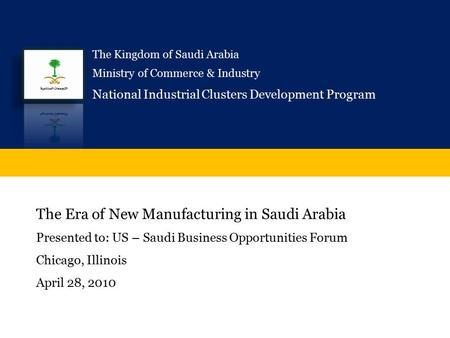 The Era of New Manufacturing in Saudi Arabia