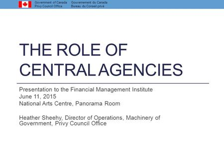 The Role of Central Agencies